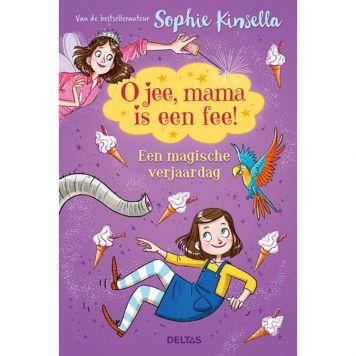 Boek O Jee, Mama Is Een Fee! Een Magische Verjaardag