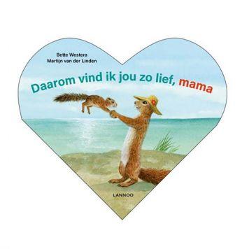 Boek Daarom Vind Ik Jou Zo Lief Mama